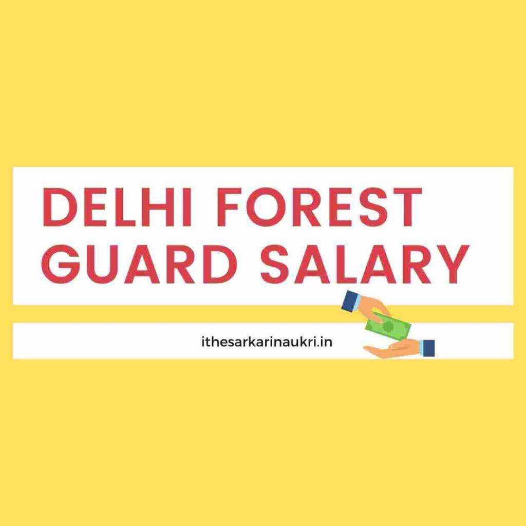 delhi forest guard salary