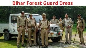 Bihar forest guard dress code