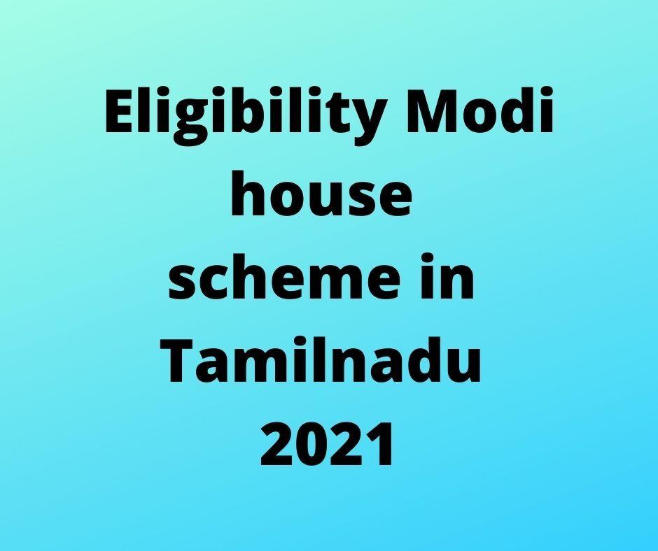 Modi house scheme in Tamilnadu eligibility